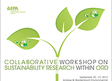 Collaborative Workshop on Sustainability Research Within ORD