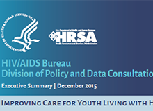 HIV/AIDS Bureau Division of Policy and Data Consultation Overview